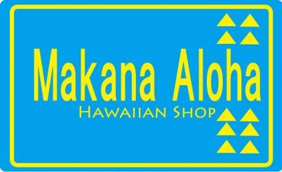 Makana Aloha Hawaiian Shop